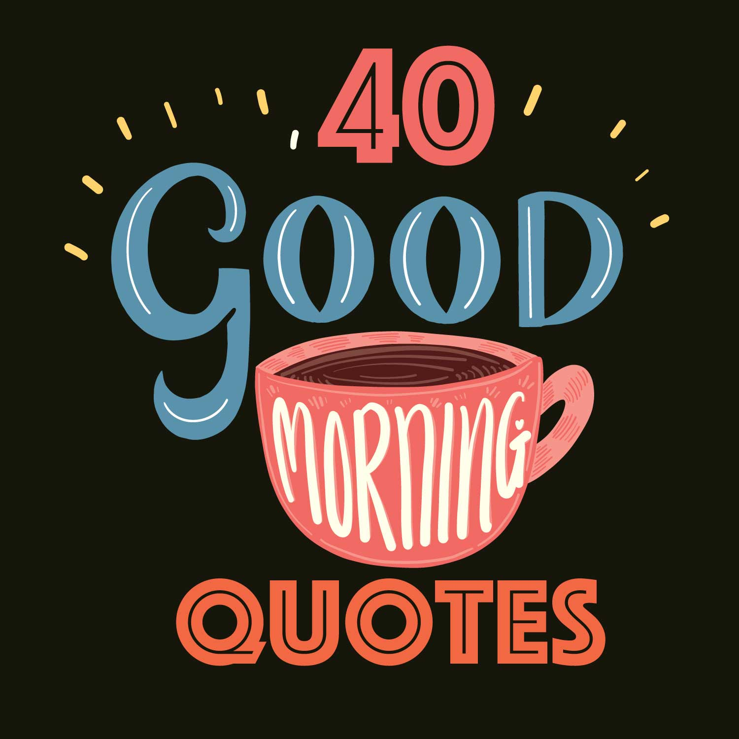 50 Good Morning inspirational Quotes