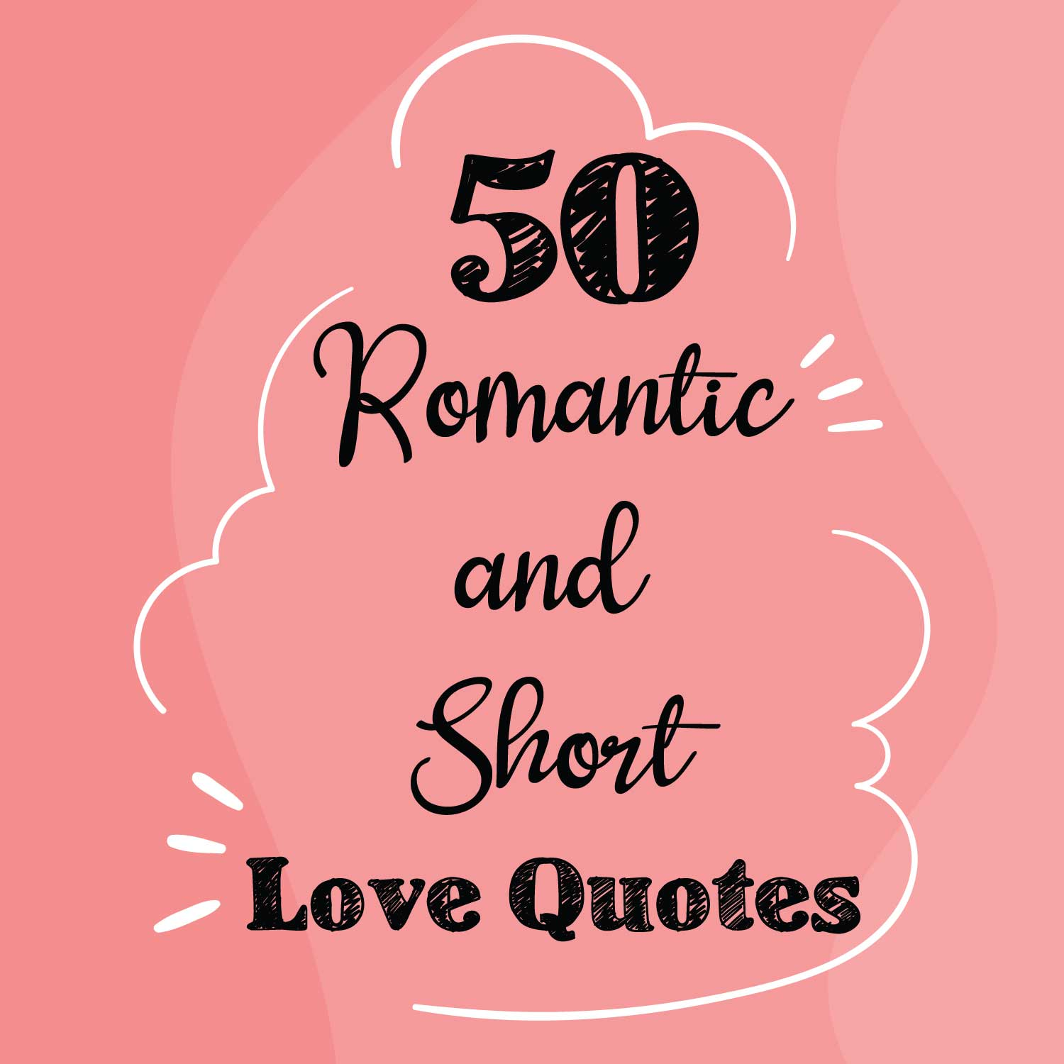 50-Romantic-and-Short-Love-Quotes
