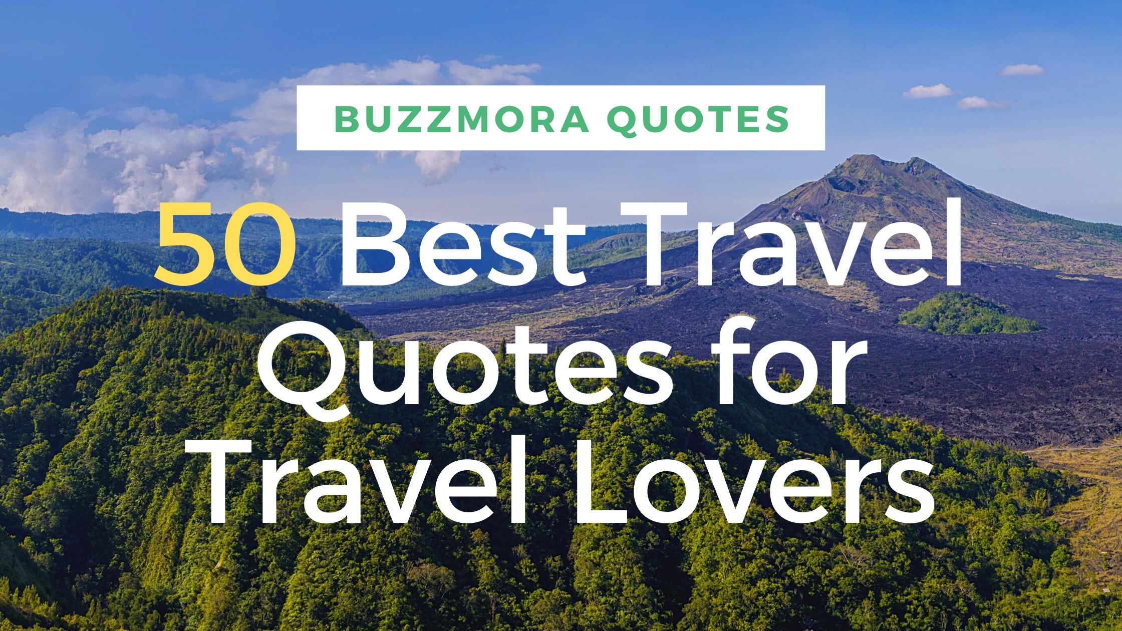 50 Best Travel Quotes for Travel Lovers