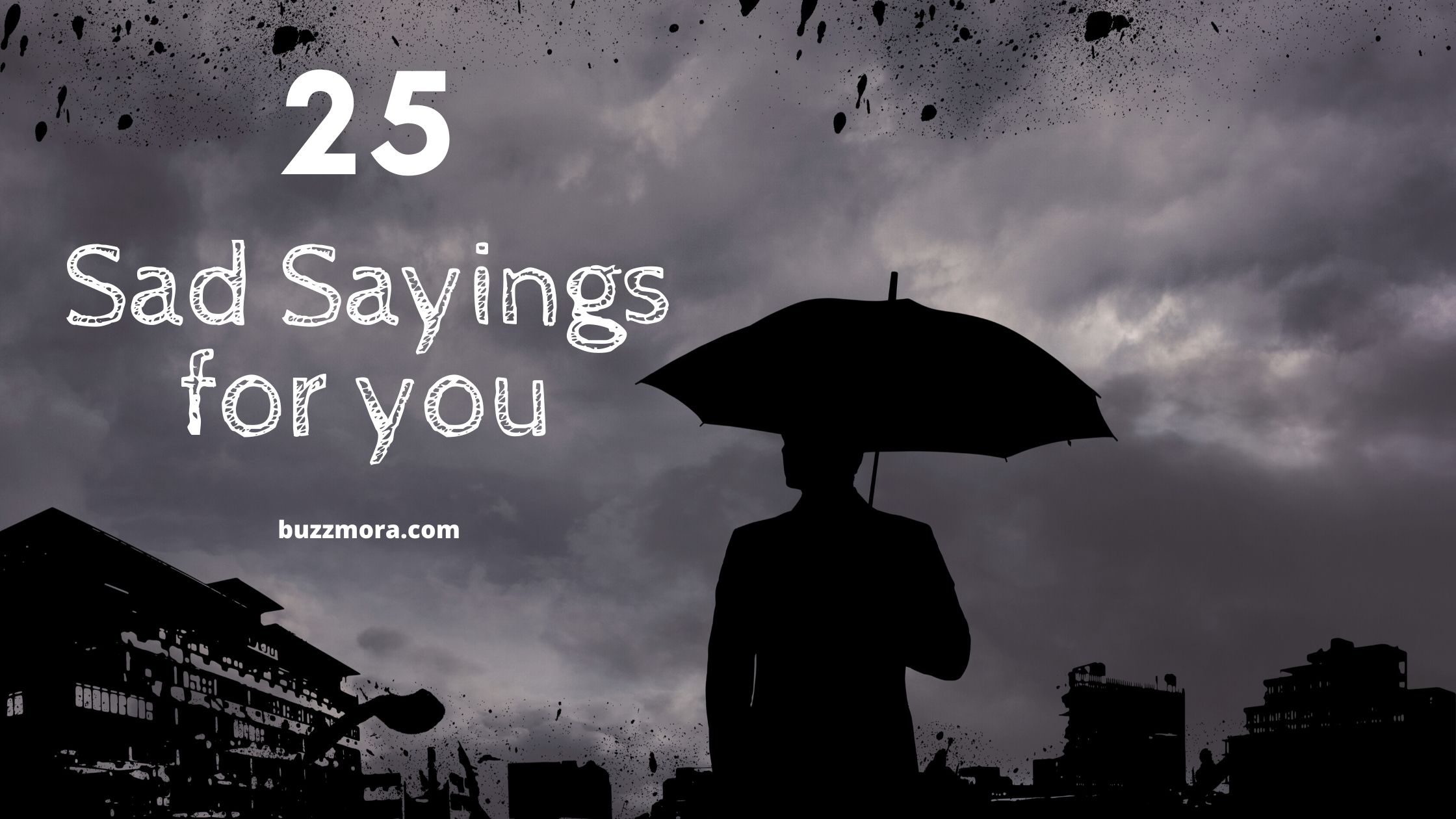 Depression Quotes - Best 25 Sad Sayings for you